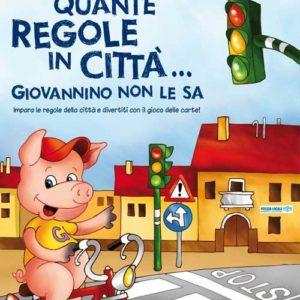 Quante regole in città… Giovannino non le sa! Carte, gioco, libro educazione stradale.