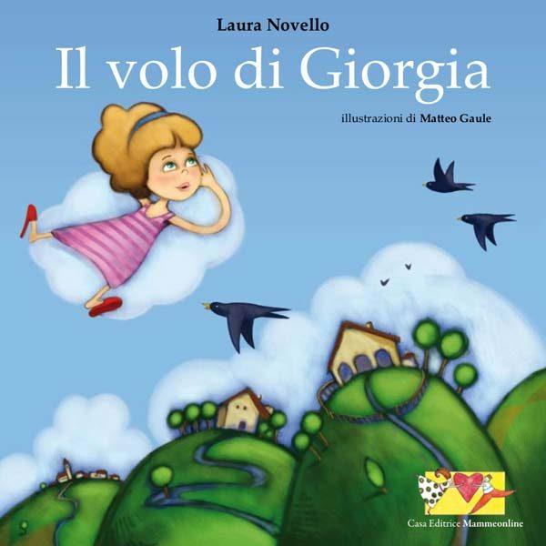 Il volo di Giorgia fiaba illustrata per bambini