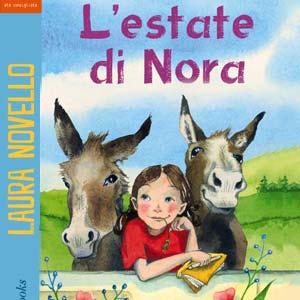L'estate di Nora. Romanzo di avventura per bambini e ragazzi.