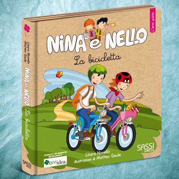La bicicletta, l'aria pulita. Libro illustrato per insegnare ai bambini a rispettare l'ambiente. Collana Nina e Nello.