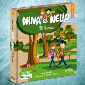Il bosco. Libro illustrato per insegnare ai bambini il rispetto per l'ambiente. Collana Nina e Nello.