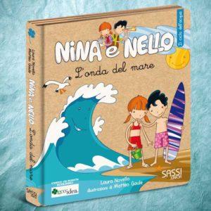 L'onda del mare. Libro illustrato per insegnare ai bambini il ciclo dell'acqua. Collana Nina e Nello.