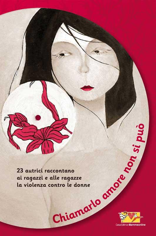 Un libro per ragazzi per combattere il fenomeno della violenza contro le donne