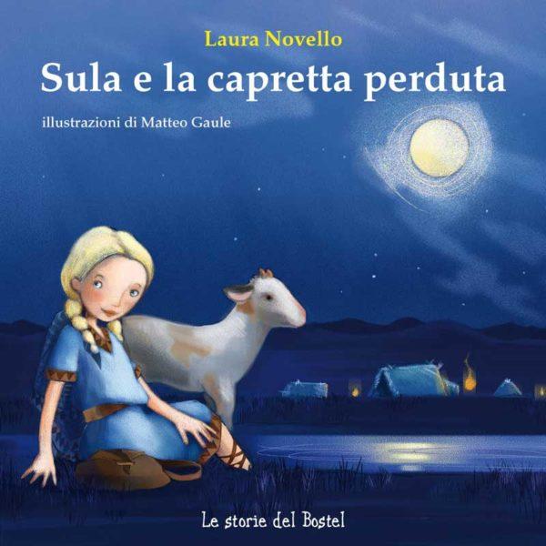 Sula e la capretta perduta: avventura illustrata tra storia e natura